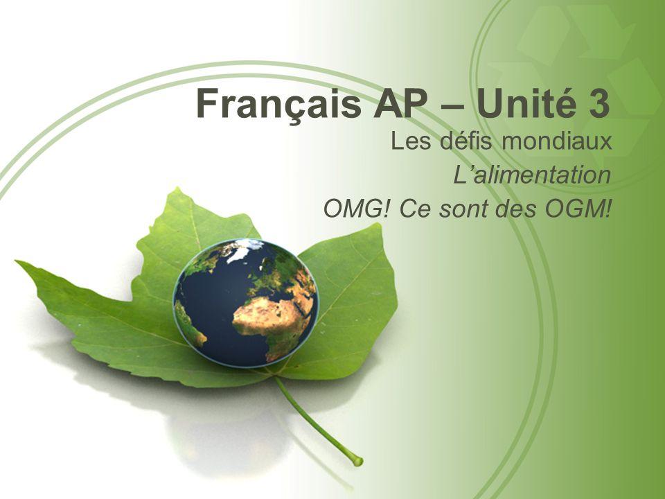 Français AP – Unité 3 Les défis mondiaux L'alimentation
