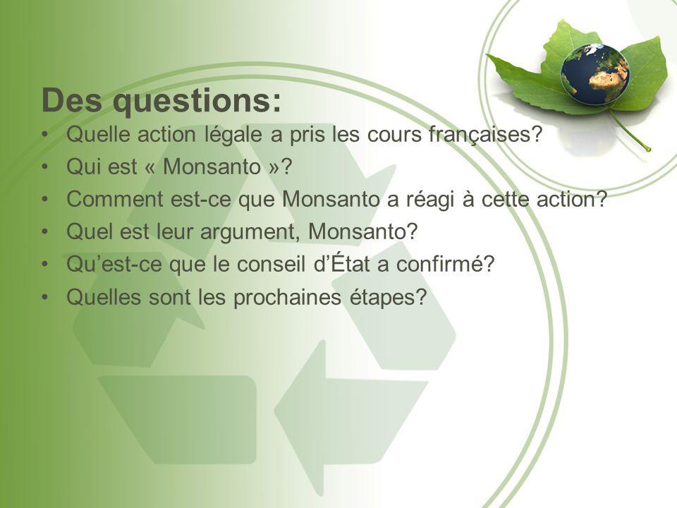 Des questions: Quelle action légale a pris les cours françaises