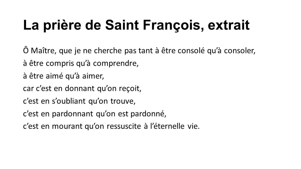 La prière de Saint François, extrait