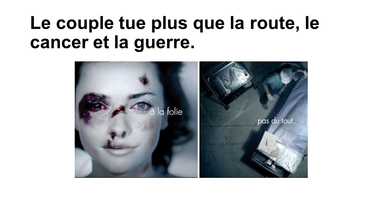 Le couple tue plus que la route, le cancer et la guerre.
