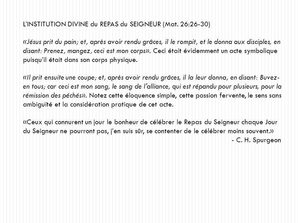 L'INSTITUTION DIVINE du REPAS du SEIGNEUR (Mat. 26:26-30)