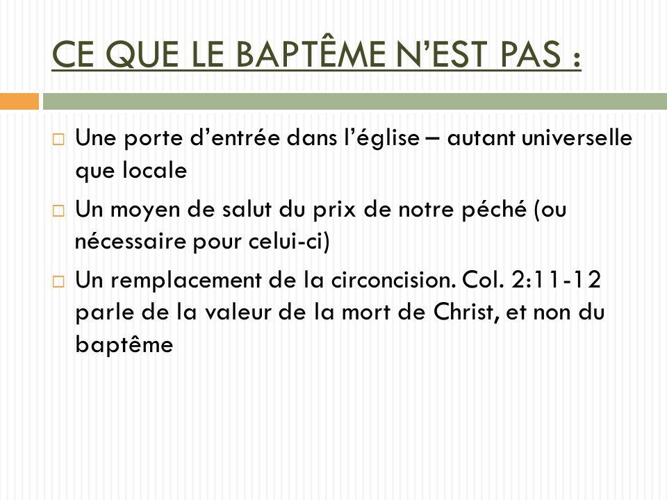 CE QUE LE BAPTÊME N'EST PAS :
