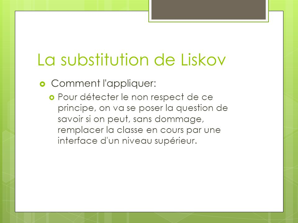 La substitution de Liskov