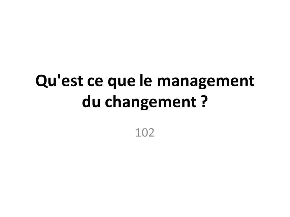 Qu est ce que le management du changement