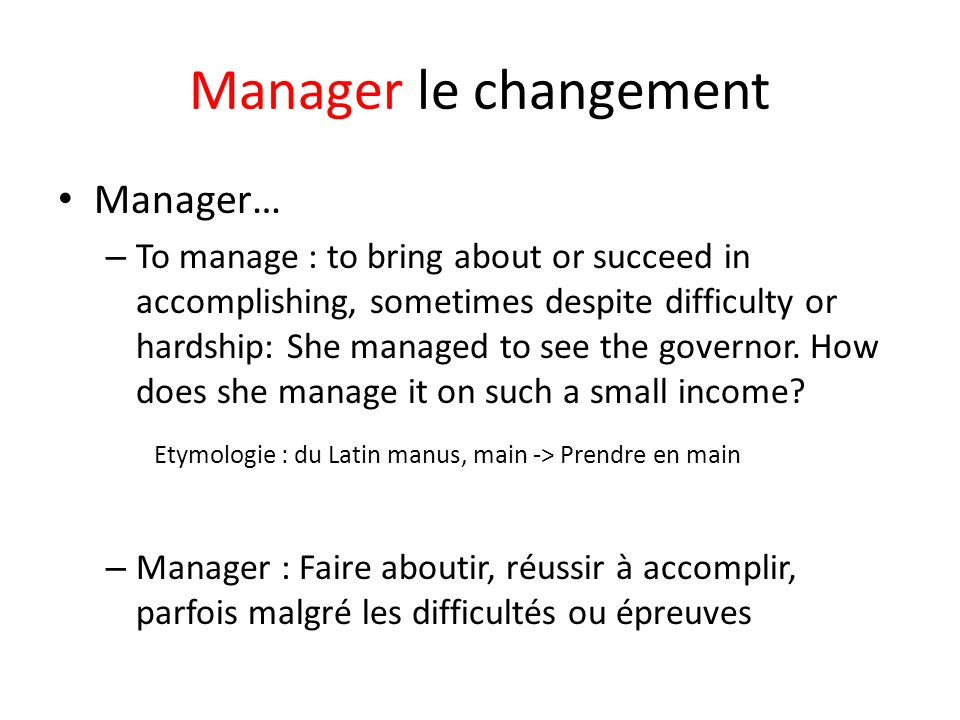 Manager le changement Manager…
