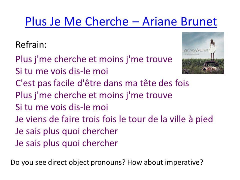 Plus Je Me Cherche – Ariane Brunet