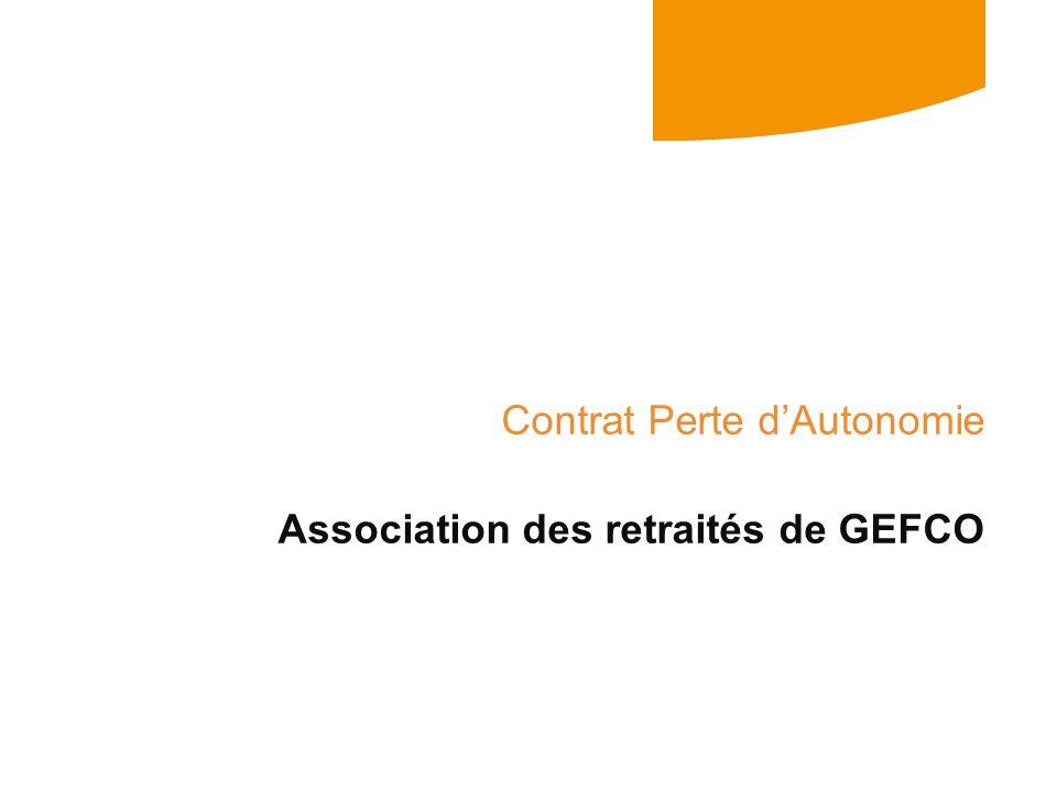 Contrat Perte d'Autonomie Association des retraités de GEFCO