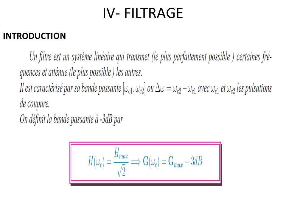 IV- FILTRAGE INTRODUCTION
