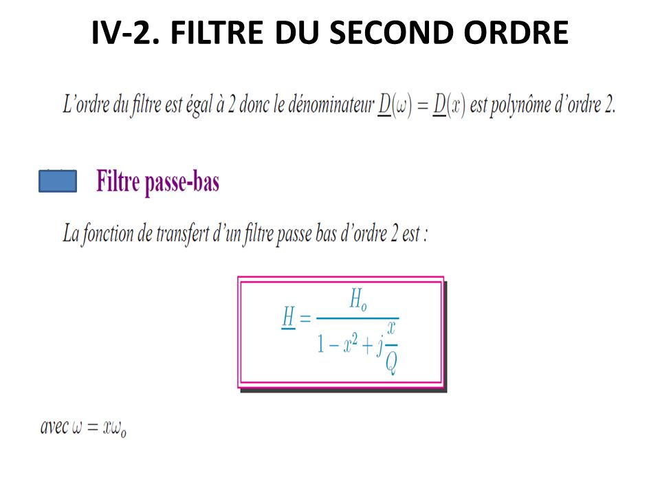 IV-2. FILTRE DU SECOND ORDRE
