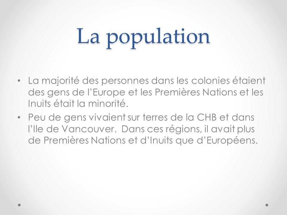 La population La majorité des personnes dans les colonies étaient des gens de l'Europe et les Premières Nations et les Inuits était la minorité.