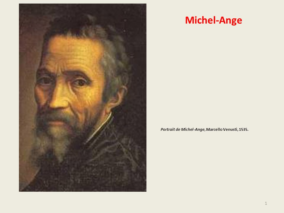 Michel-Ange Portrait de Michel-Ange, Marcello Venusti, 1535.