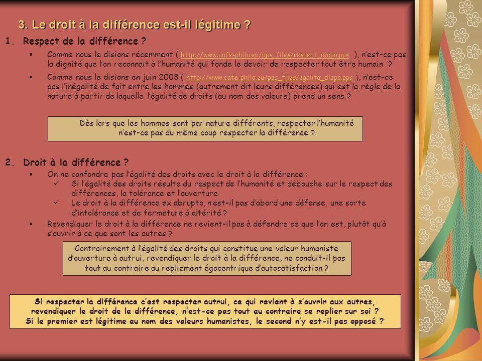 3. Le droit à la différence est-il légitime