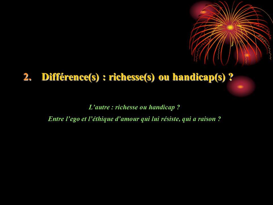 Différence(s) : richesse(s) ou handicap(s)