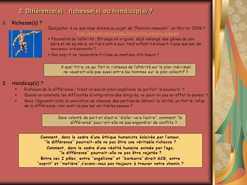 2. Différence(s) : richesse(s) ou handicap(s)