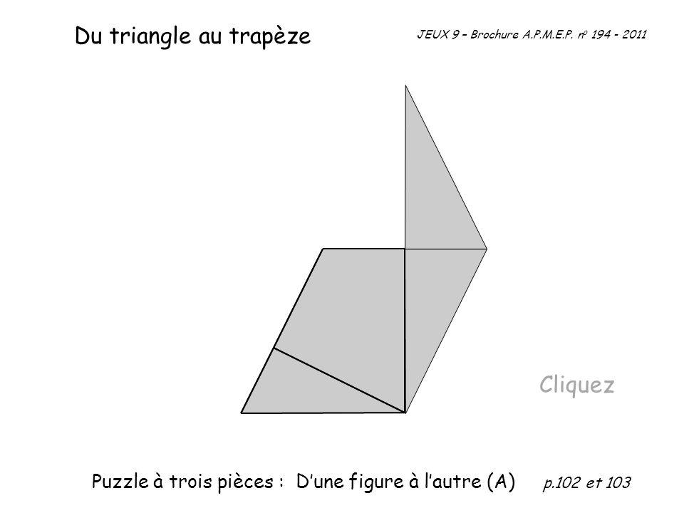 Du triangle au trapèze Cliquez