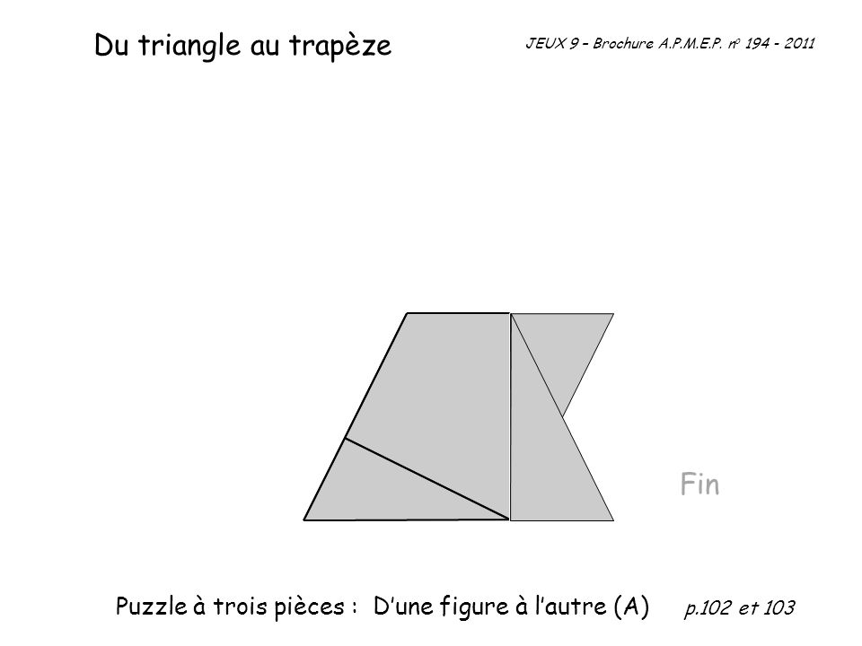 Du triangle au trapèze Fin