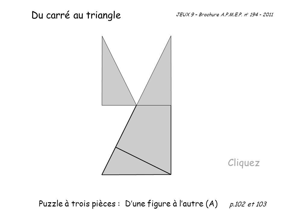 Du carré au triangle Cliquez