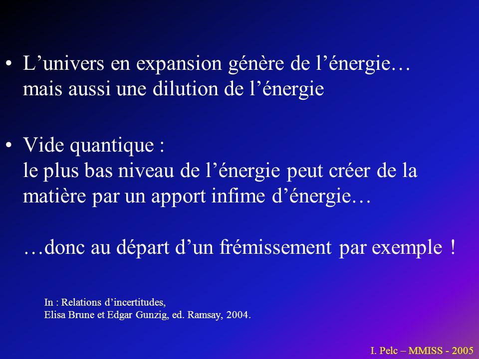 L'univers en expansion génère de l'énergie… mais aussi une dilution de l'énergie
