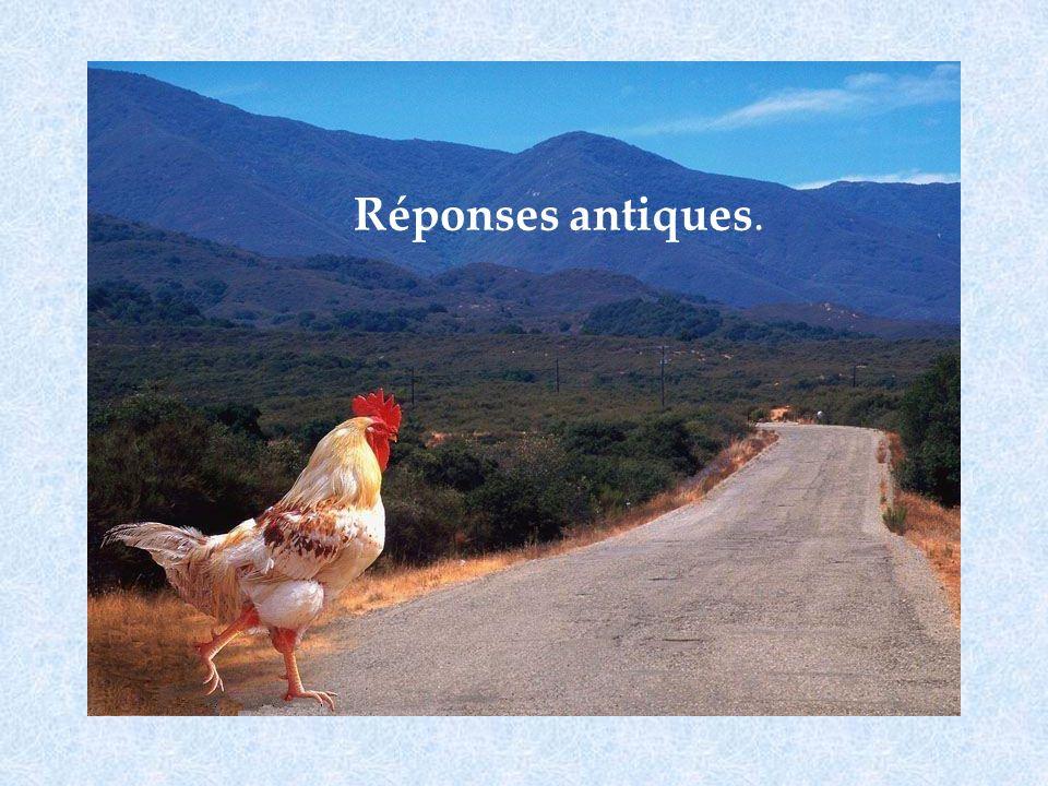 Réponses antiques.
