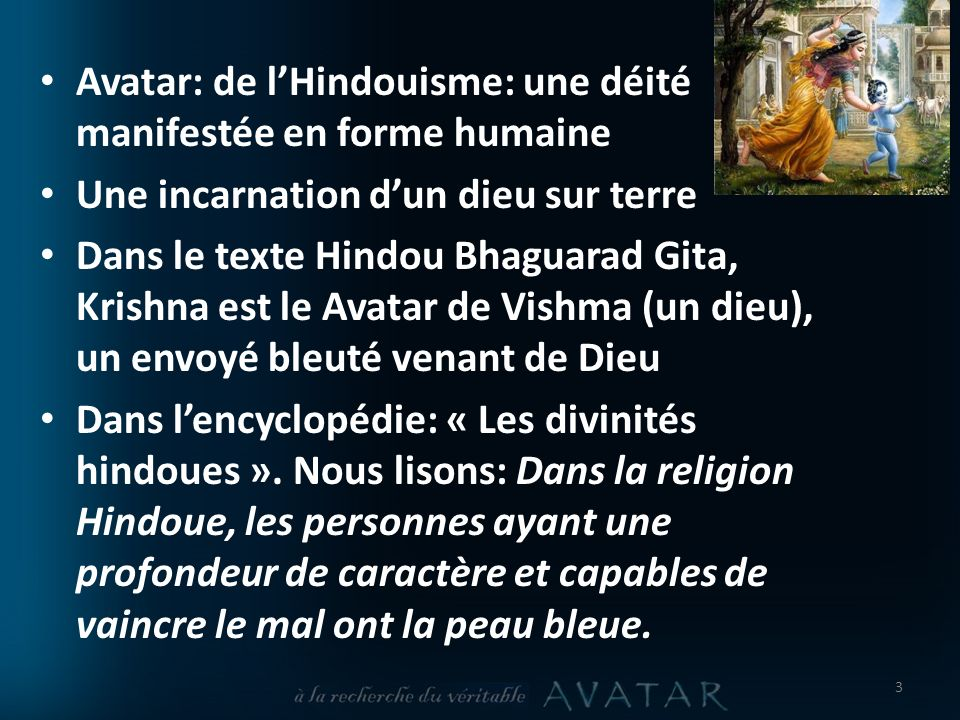 Avatar: de l'Hindouisme: une déité manifestée en forme humaine