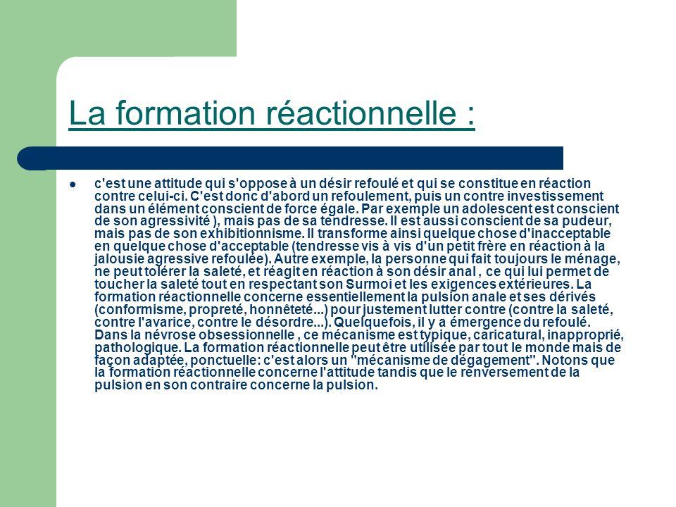 La formation réactionnelle :
