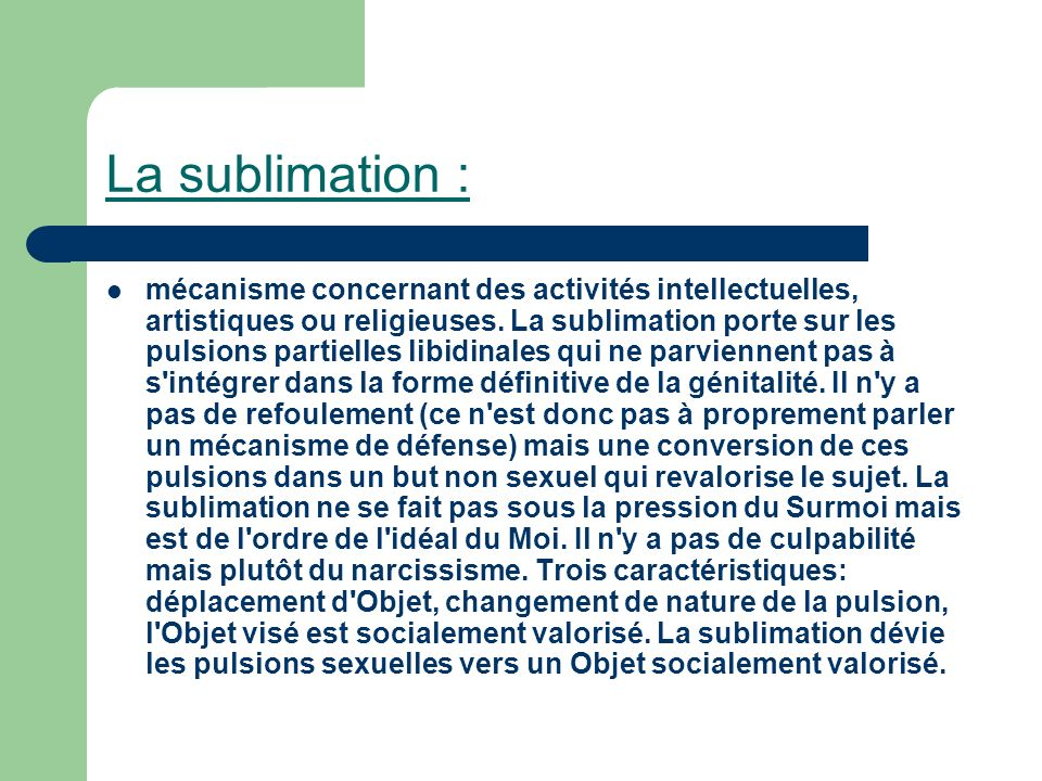 La sublimation :