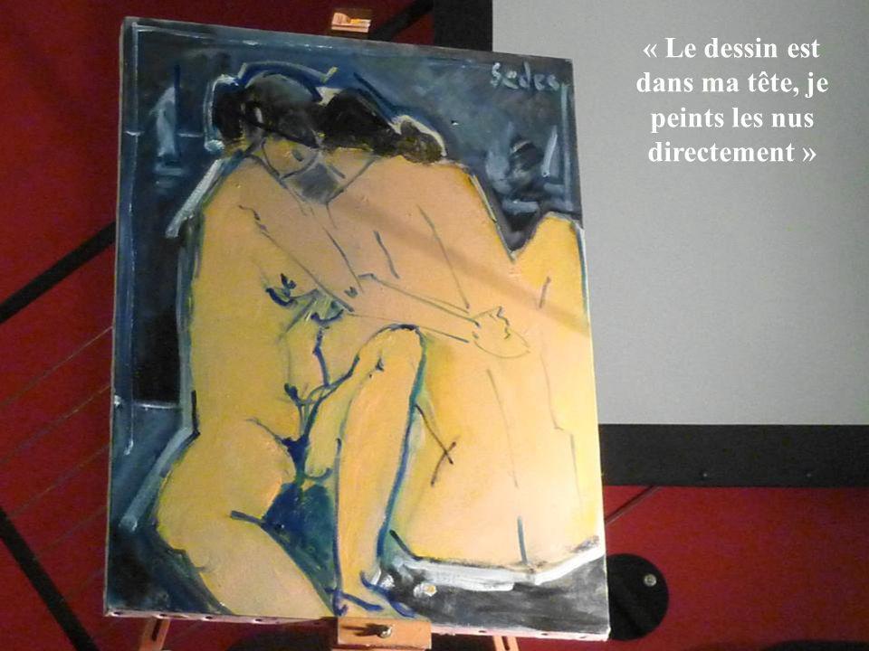 « Le dessin est dans ma tête, je peints les nus directement »