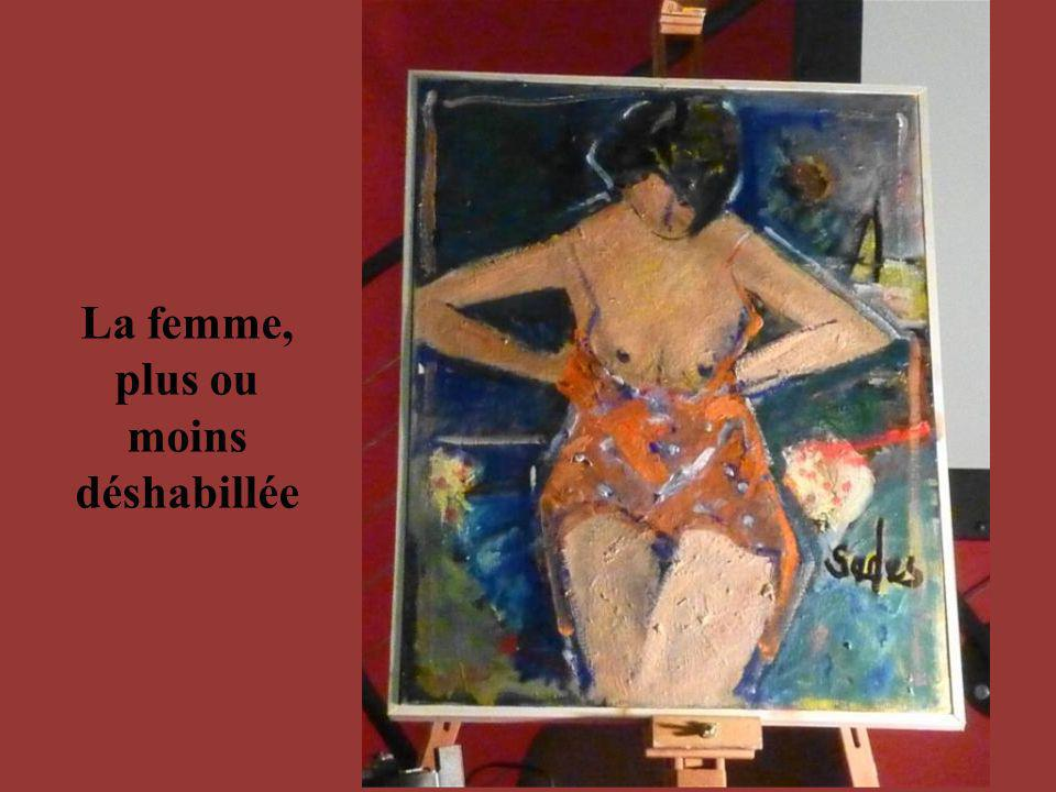 La femme, plus ou moins déshabillée