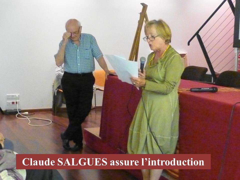 Claude SALGUES assure l'introduction