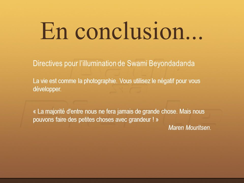 En conclusion... Directives pour l'illumination de Swami Beyondadanda