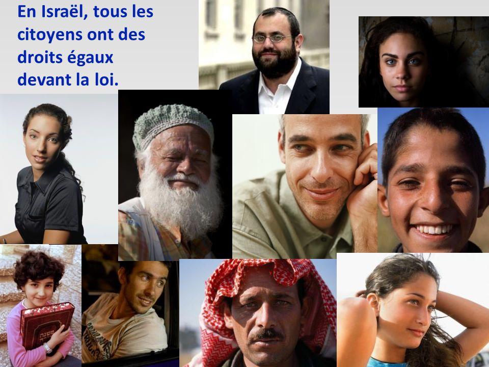 En Israël, tous les citoyens ont des droits égaux devant la loi.