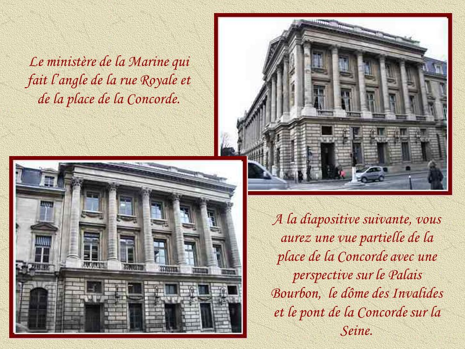 Le ministère de la Marine qui fait l'angle de la rue Royale et de la place de la Concorde.