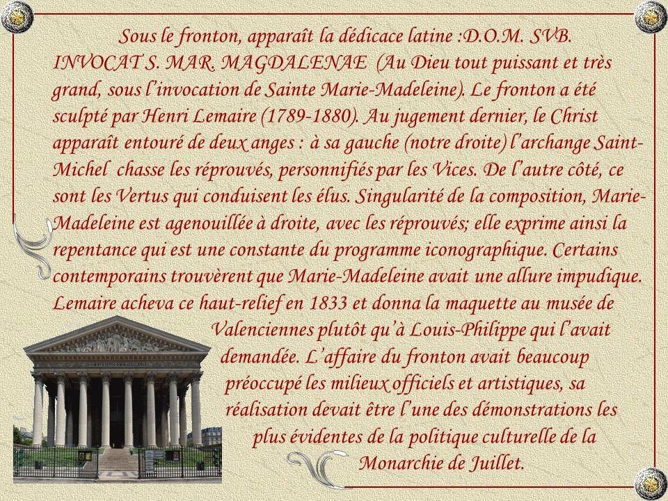Sous le fronton, apparaît la dédicace latine :D. O. M. SVB. INVOCAT S