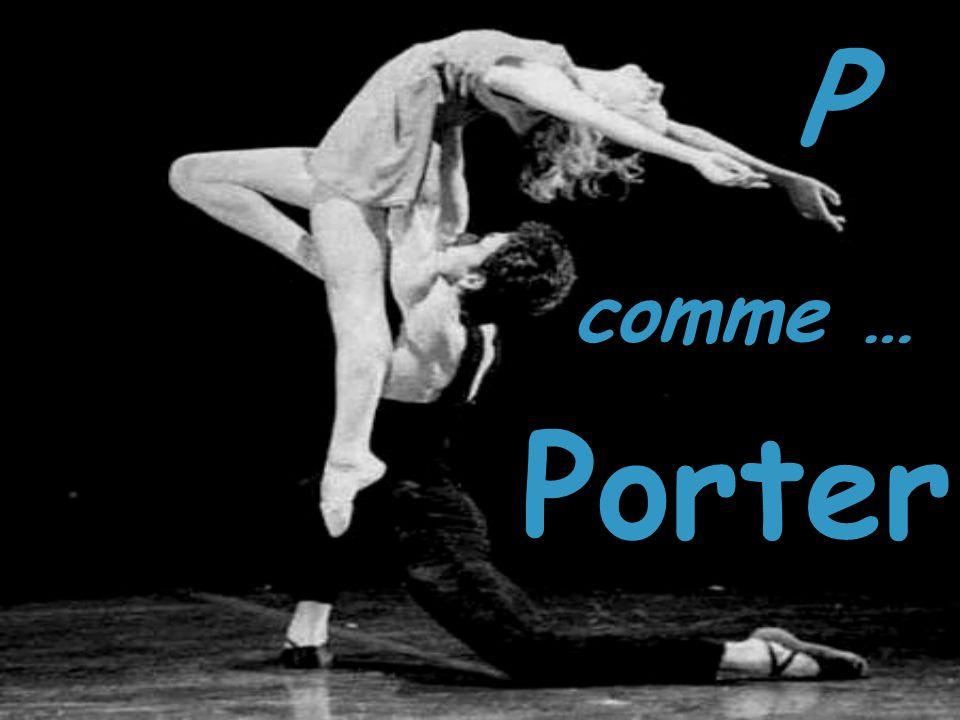 P comme … Porter