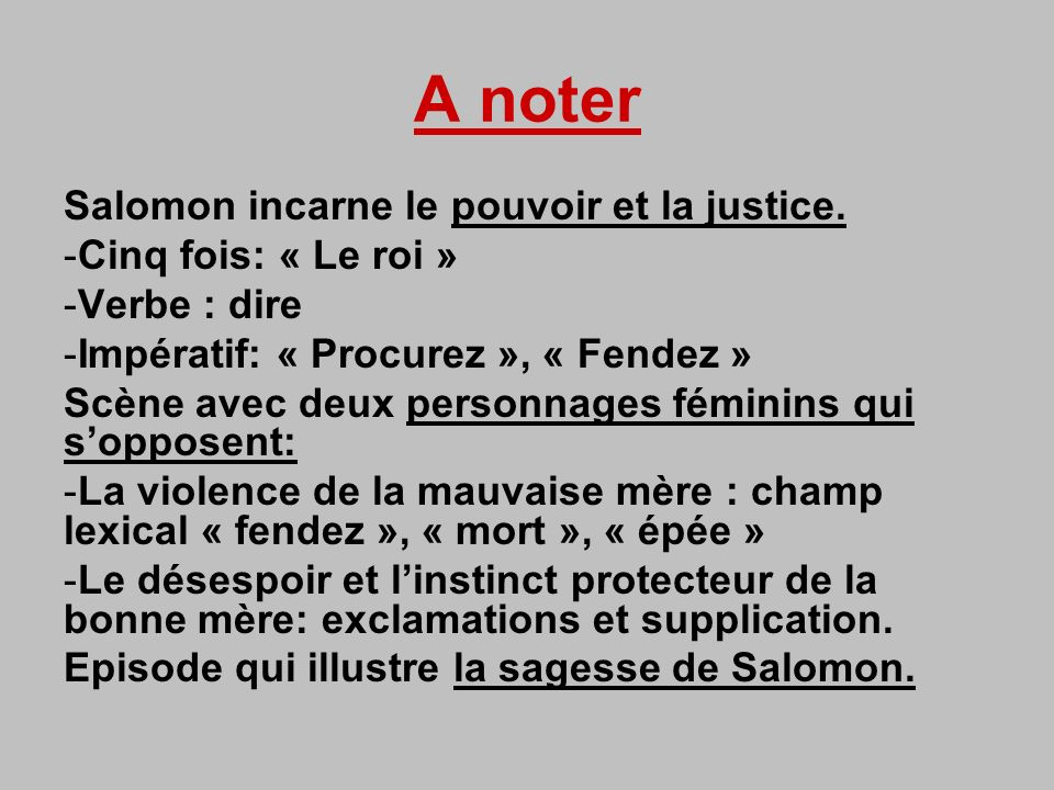 A noter Salomon incarne le pouvoir et la justice.