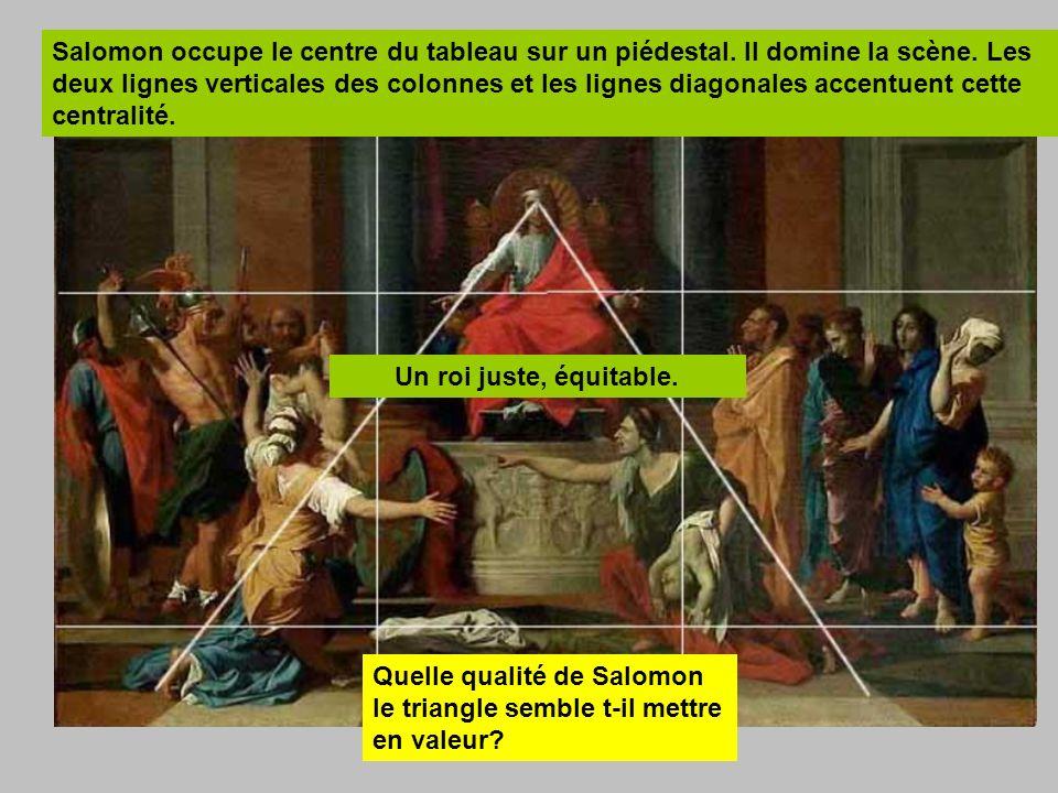Salomon occupe le centre du tableau sur un piédestal