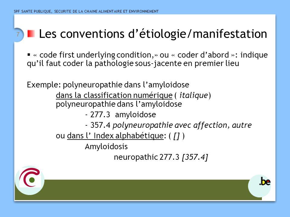 Les conventions d'étiologie/manifestation
