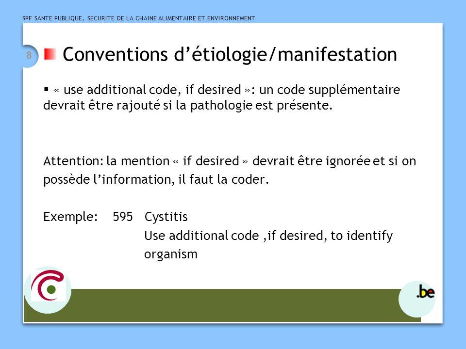 Conventions d'étiologie/manifestation