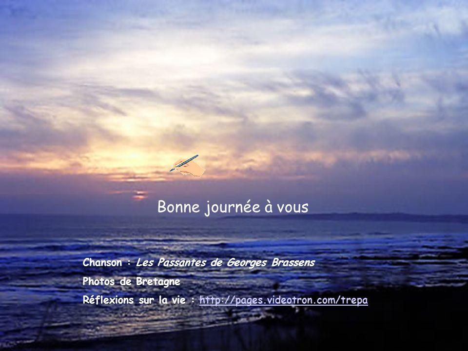 Bonne journée à vous Chanson : Les Passantes de Georges Brassens