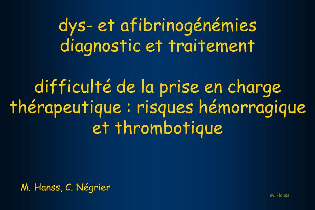 dys- et afibrinogénémies diagnostic et traitement