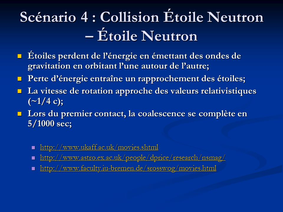 Scénario 4 : Collision Étoile Neutron – Étoile Neutron