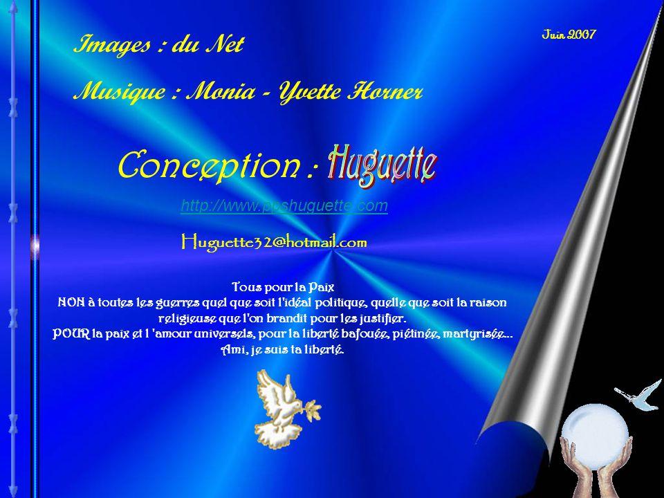 Conception : Images : du Net Musique : Monia - Yvette Horner Huguette
