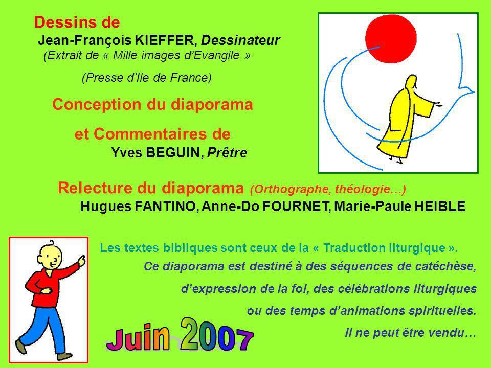 Juin 2007 Dessins de Conception du diaporama et Commentaires de