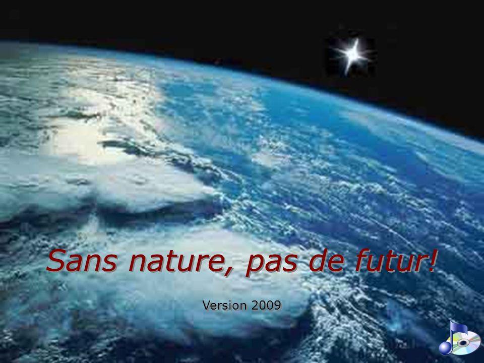 Sans nature, pas de futur!