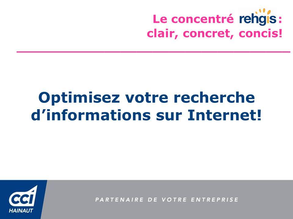 Optimisez votre recherche d'informations sur Internet!