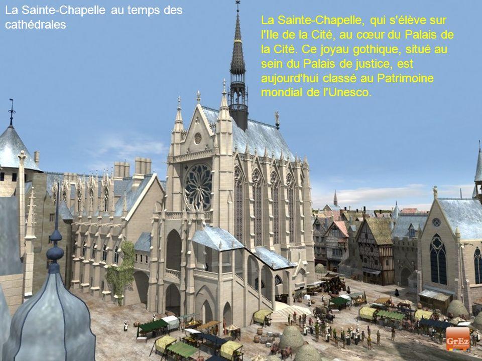 La Sainte-Chapelle au temps des cathédrales