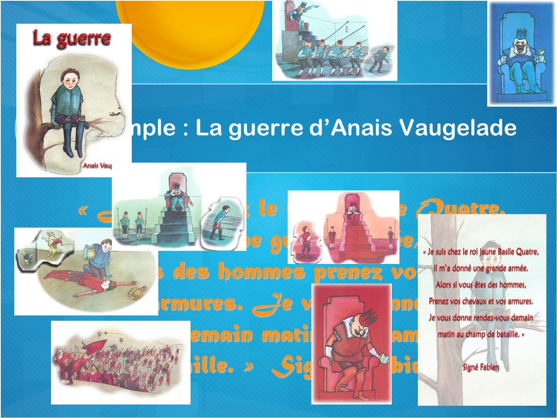 Un exemple : La guerre d'Anais Vaugelade