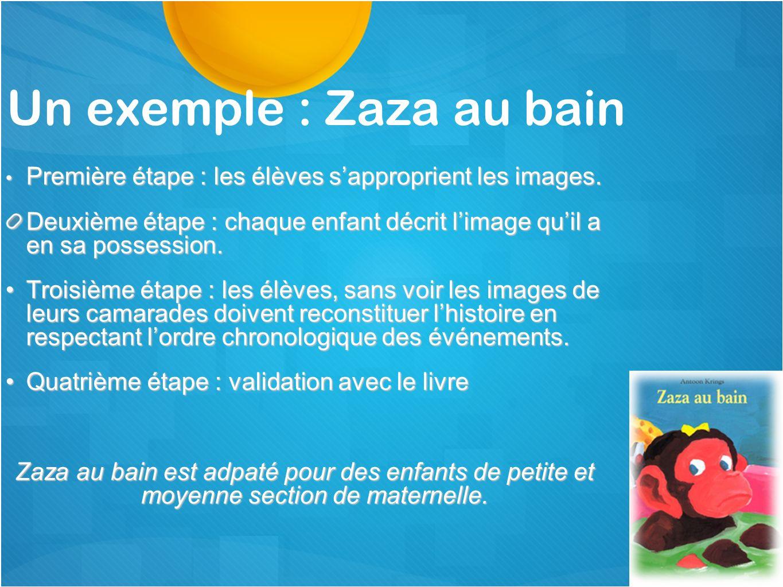 Un exemple : Zaza au bain