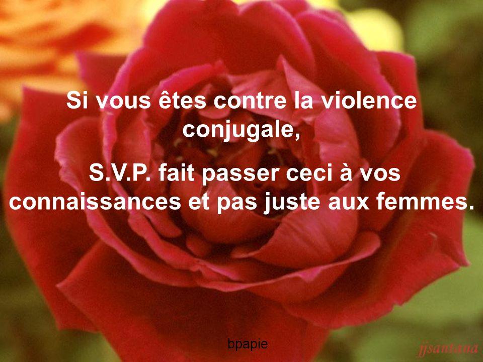 Si vous êtes contre la violence conjugale,