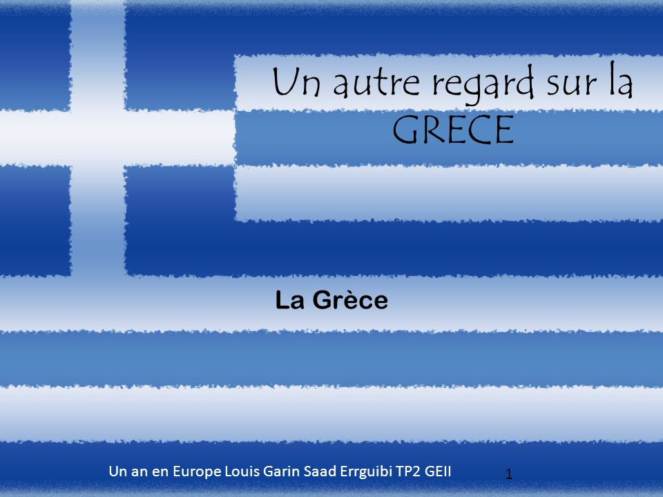 Un autre regard sur la GRECE